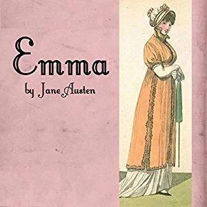 听读英文名著:简·奥斯汀《爱玛》Emma